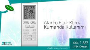 Alarko Flair Klima Kumandası Nasıl Kullanılır?