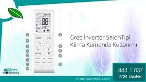 GREE Inverter Salon Tipi Klima Kumandası Nasıl Kullanılır?